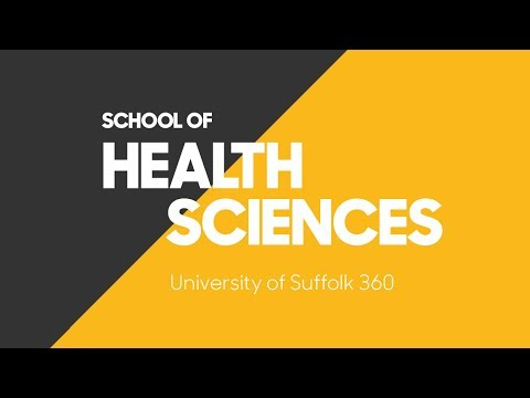 University of Suffolk 360 - School of Health Sciences