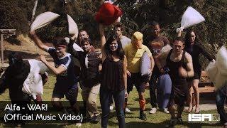 Alfa - WAR! (Official Music Video)