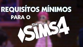 The Sims 4 - Requisítos Mínimos