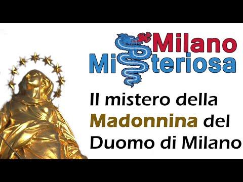 il mistero della madonnina del Duomo di Milano