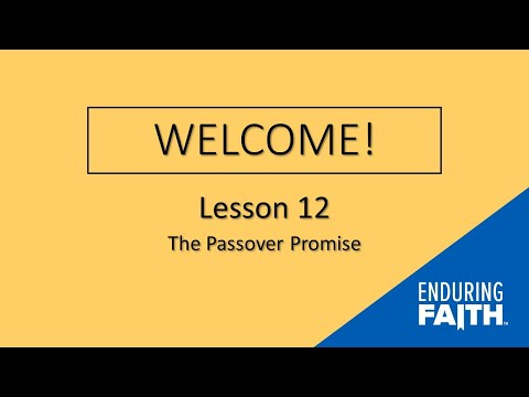 Lesson 12 Opening | Enduring Faith Bible Curriculum - Unit 4