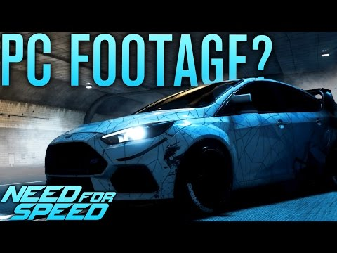 POSSIBLE FIRST PC FOOTAGE?!   Need for Speed 2015 Gameplay