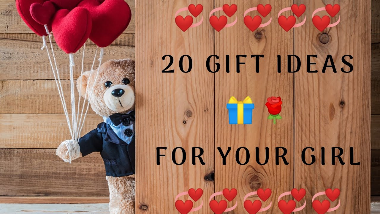 What to gift my girlfriend on valentine day