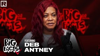 """Deb Antney On """"Hip Hop Uncovered,"""" Donald Trump, The Music Industry, The Streets & More   Big Facts"""