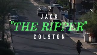 "Jack ""The Ripper"" Colston 