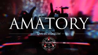 AMATORY (06.11.16 live in Moscow)