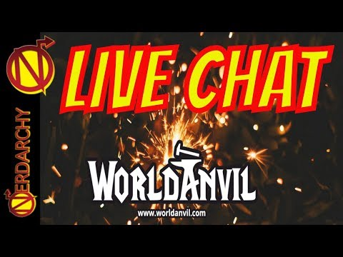 Forging D&D, RPG, and Other Worlds with World Anvil- Nerdarchy Live Chat #255