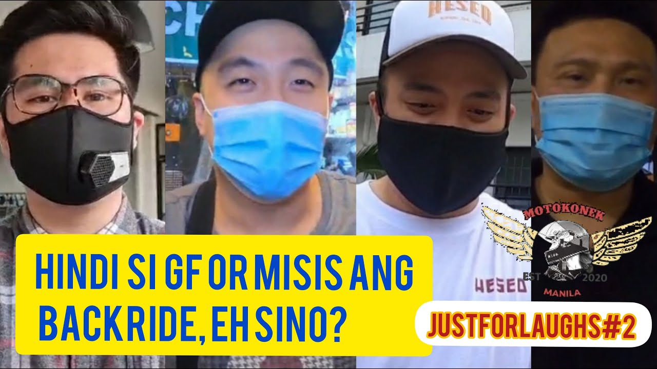 JustForLaughs (Episode 2 2020) : Hindi si GF or MISIS ang backrider!