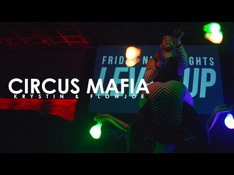 FNL - Level Up | Circus Mafia ePoi Performance ft. Krystin & Flowjoe [EmazingLights.com]