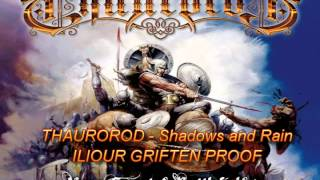 Thaurorod - Shadows and rain (new singer proof by Iliour Griften)