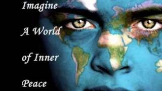 Imagine A World of Inner Peace