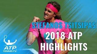 STEFANOS TSITSIPAS: 2018 ATP Highlight Reel
