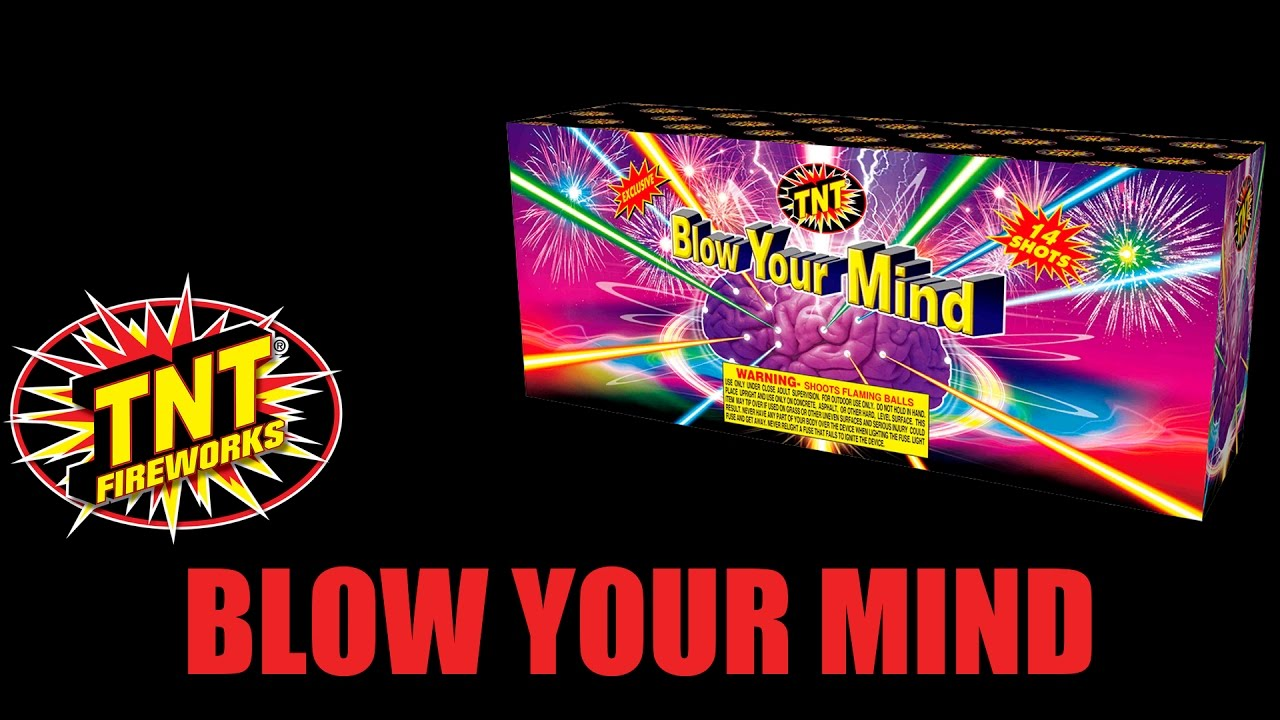 Blow Your Mind - TNT Fireworks® Official Video