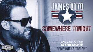 James Otto - Somewhere Tonight (Official Audio Track)