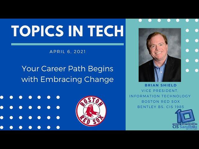 Brian Shield (Boston Red Sox) - Topics in Tech