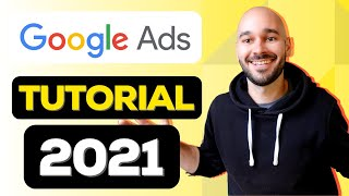 Google Ads (AdWords) Tutorial 2021 [StepbyStep]