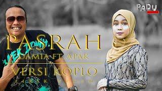 Download PASRAH - Damia ft Apak - Versi Koplo Lirik Video