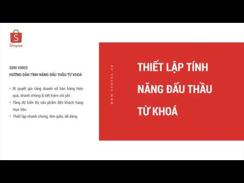 THÔNG TIN | Thiết Lập Chiến Dịch Đấu Thầu Từ Khóa