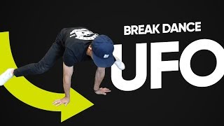 УФО (UFO) брейк данс обучение • breakdance powermoves