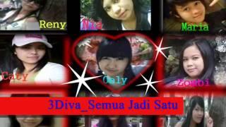 3 Diva_Semua Tumbuh Jadi Satu(with lyrick