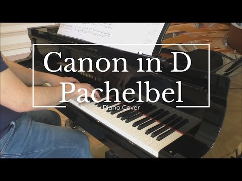 Canon in D  Pachelbel Piano Best Sounding Version on