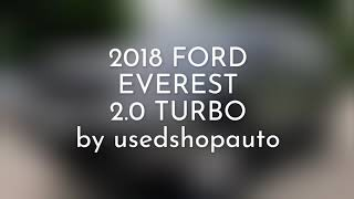 2018 FORD EVEREST 2.0 TURBO