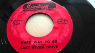 East River Drive - Hard Way To Go