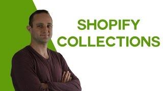 Wie Erstellen Sie Sammlungen auf Shopify