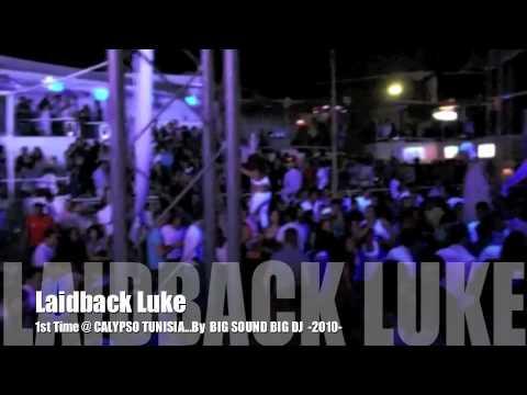 BIGSOUNDBIGDJ Present Laidback Luke@Calypso Club Hammamet July 18, 2010