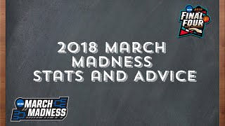2018 March Madness Top 10 Stats/Advice to Fill Out the Perfect Bracket!!