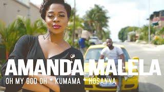 Amanda Malela - Oh My God Oh Kumama Hosanna Mix