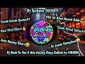 Dj Terbaru  Dj Back To You X Ada Anjing Ilang Goblok By Iyansn Cocok Untuk Es Dan Editor  Mp3 - Mp4 Download