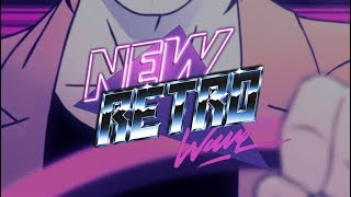 The Best of NewRetroWave | February 2018 | A Retrowave Mixtape