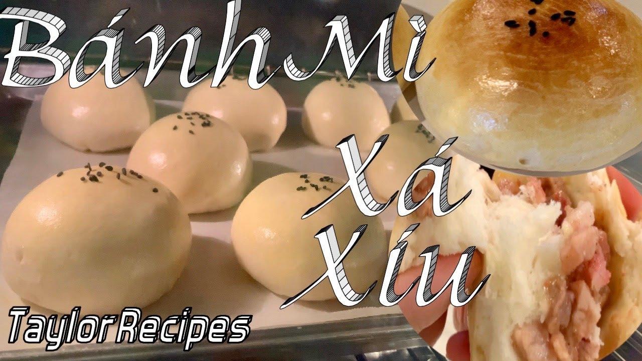 Bánh  mì tròn nhân xá xíu thơm ngon xốp mềm dẻo – Char siu bao, char siu buns  – Taylor Recipes