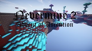 Minecraft: Advent of Ascension- Nevermine 2 modpack #2