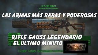 Fallout 4 - Las armas más poderosas Rifle Gauss Legendario El Último Minuto