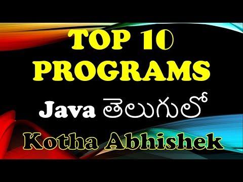 Top 10 Java Programs In Telugu By Kotha Abhishek