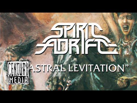 SPIRIT ADRIFT - Astral Levitation (Lyric Video)