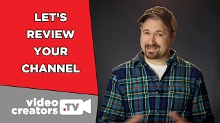 Let's Review Your Channel and Get It Set for 2015!