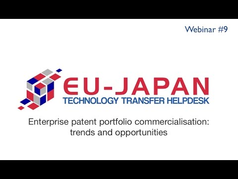 Webinar # 9: Enterprise patent portfolio commercialisation: trends and opportunities