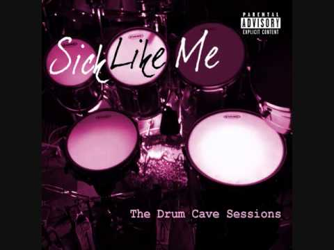 Sick Like Me - The Drum Cave Sessions - EP Teaser