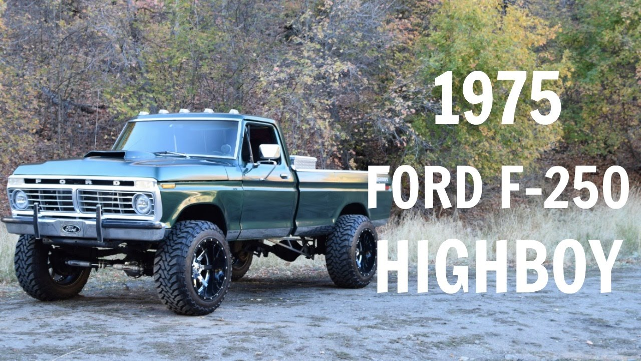 Truck Off Road 4x4 >> 1975 Ford F-250 Highboy - YouTube