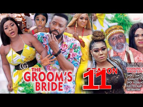 THE GROOMS BRIDE SEASON 11 - Fredrick Leonard New Movie 2021 Latest Nigerian Nollywood Movie