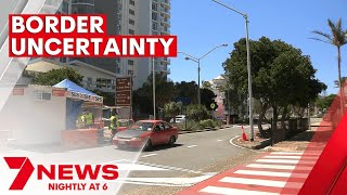 Confusion over when Queensland will open border to southern states | 7NEWS