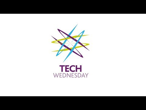 Tech Wednesday - 17/01/2018