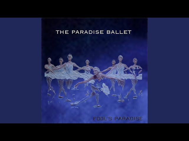 The Paradise Ballet