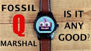 Fossil Q Marshal Smartwatch - Is it worth?