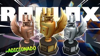 Came! RDC ROBLOX 2019 TROPHIES