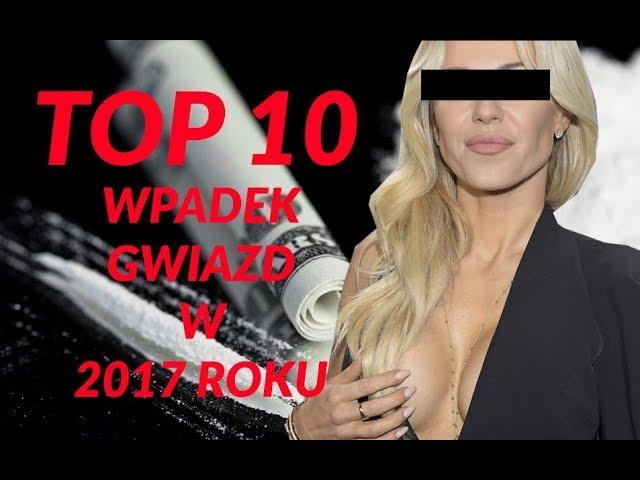 TOP 10 WPADEK polskich GWIAZD w 2017 roku l EWA W?SIKOWSKA