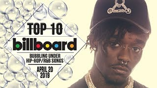 Top 10 • US Bubbling Under Hip-Hop/R&B Songs • April 20, 2019 | Billboard-Charts
